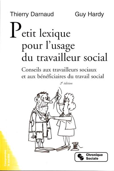 petit lexique pour lusage du travailleur social conseils aux travailleurs sociaux et aux beneficiaires du travail social